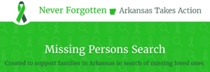 Never Forgotten Missing Persons Search For Arkansas