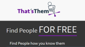 Free Ways To Find A Person On 'ThatsThem'